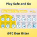 Play Safe and Go @TC Den Otter